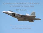 Lockheed-Martin F/A-22A Raptors at Edwards Air Force Base: 2009 Calendar