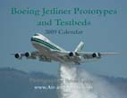 Boeing Jetliner Prototypes and Testbeds: 2009 Calendar