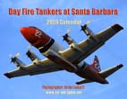 Day Fire Tankers at Santa Barbara: 2009 Calendar
