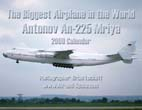 Biggest Airplane in the World: Antonov An-225 Mriya: 2009 Calendar