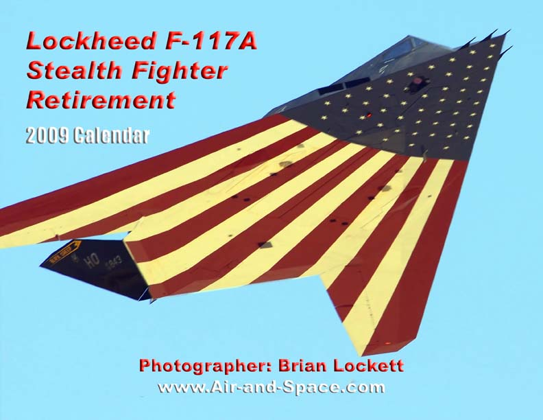 Lockett Books Calendar Catalog: Lockheed F-117A Stealth Fighter Retirement