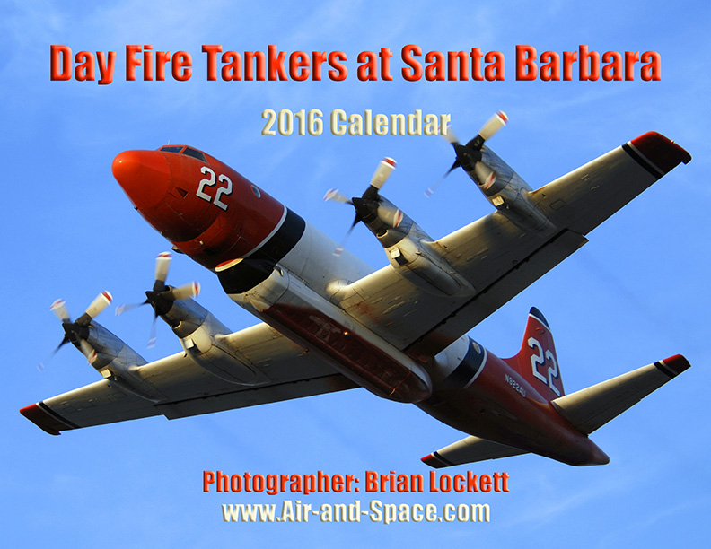 Lockett Books Calendar Catalog: Day Fire Tankers at Santa Barbara