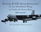 Boeing B-52G Stratofortresses of the 93rd Bomb Wing at Castle Air Force Base: 2009 Calendar