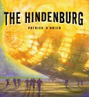 The Hindenburg by Patrick O'Brien